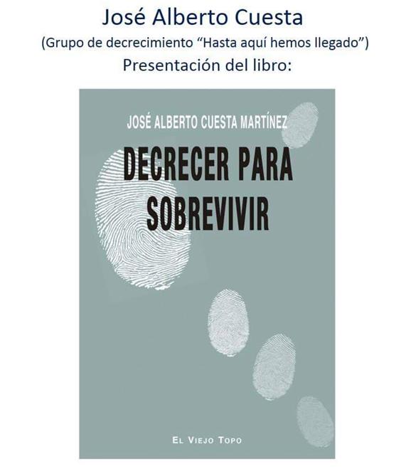 DECRECER PARA SOBREVIVIR 30.10