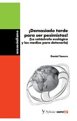 portada Tanuro DEMASIADO TARDE PARA SER PESIMISTAS, 2020