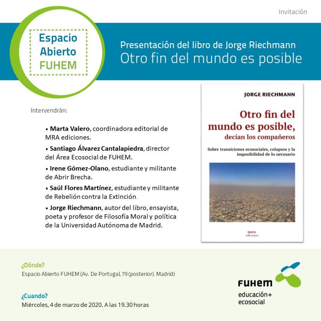 presentación OTRO FIN DEL MUNDO ES POSIBLE 4 de marzo