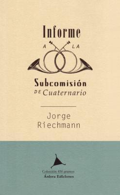 portada INFORME A LA SUBCOMISIÓN DE CUATERNARIO, 2
